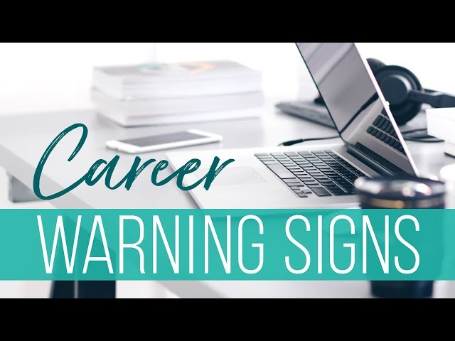 6 Warning Signs You Should Get A New Job | The Financial Diet