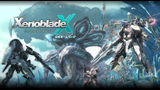 Xenoblade Chronicles X Xenoblade X All Trailers + Gameplay (1080p HD) ゼノブレイドクロス
