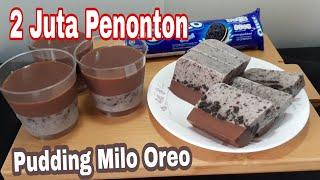 Puding Milo Oreo    Cara Mudah Membuat Pudding Oreo Milo   Tips Lihat Box Deskripsi 👌👌