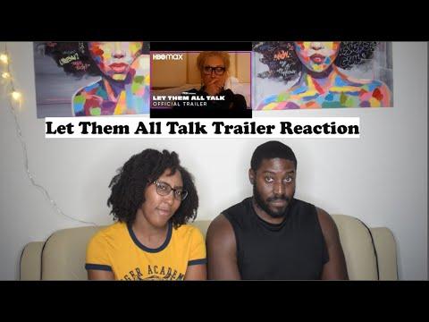 Let Them All Talk Trailer Reaction