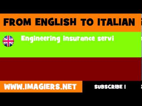 How to say Engineering insurance services in Italian