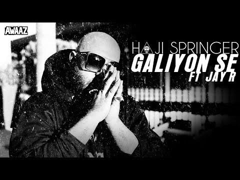 Galiyon Se - Haji Springer ft Jay R   Latest Hip Hop Song 2019