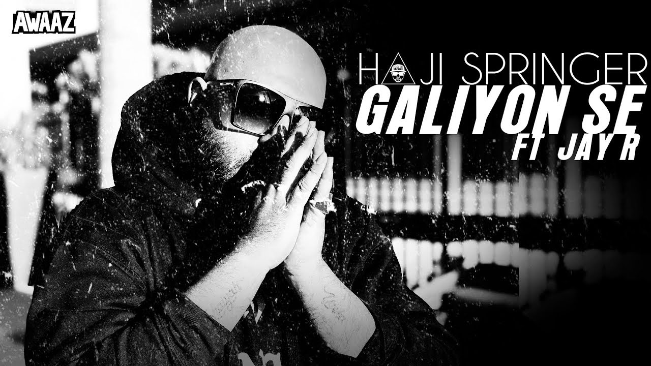 Download Galiyon Se - Haji Springer ft Jay R   Latest Hip Hop Song 2019
