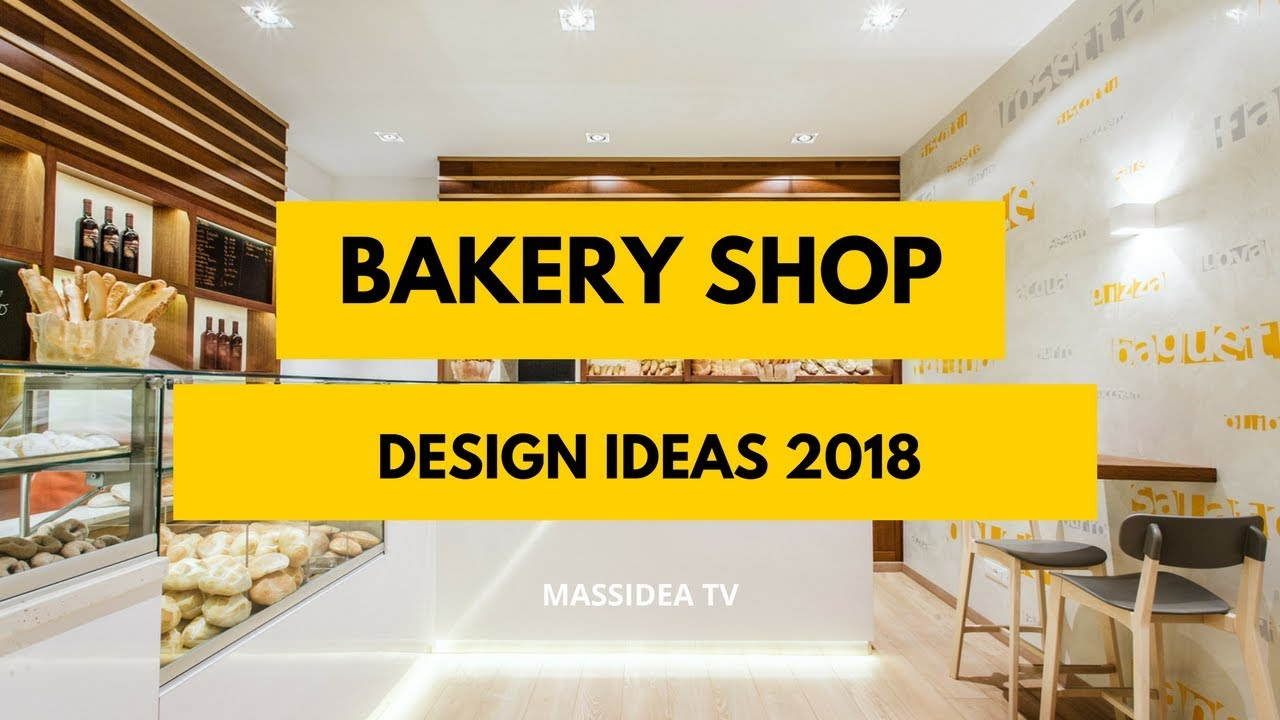 70 Best Bakery Shop Design Ideas In Your Dream Youtube