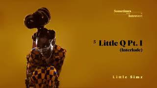 Little Simz - Little Q Pt. 1 (Interlude) [Official Audio]
