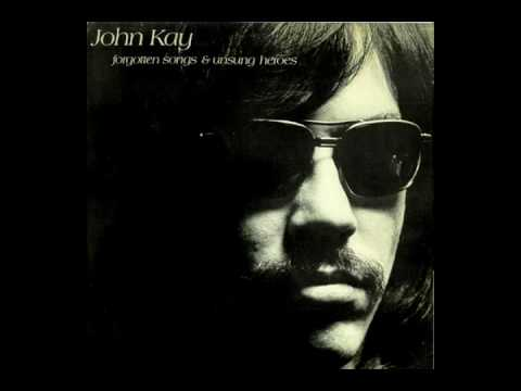 John Kay - Many A Mile