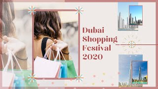 Dubai Shopping Festival 2020  What To Do? | Deals, Discounts, Raffles, Events And Attractions |