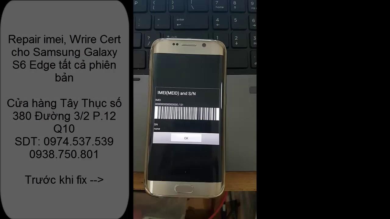 Samsung Galaxy S6 Edge lỗi mất sóng, imei null, baseband