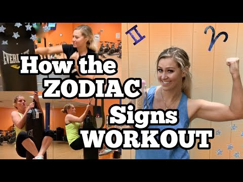 How the ZODIAC Signs WORKOUT