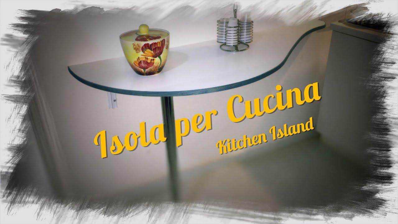 Isola per Cucina - Kitchen Island - YouTube