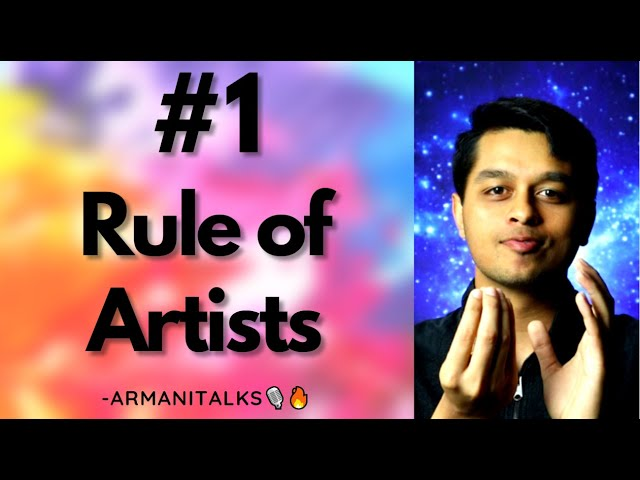 The #1 Rule of Artists: How Artists Think to Communicate More Effectively