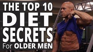 The Top 10 Diet Secrets For Older Men - Workouts For Older Men