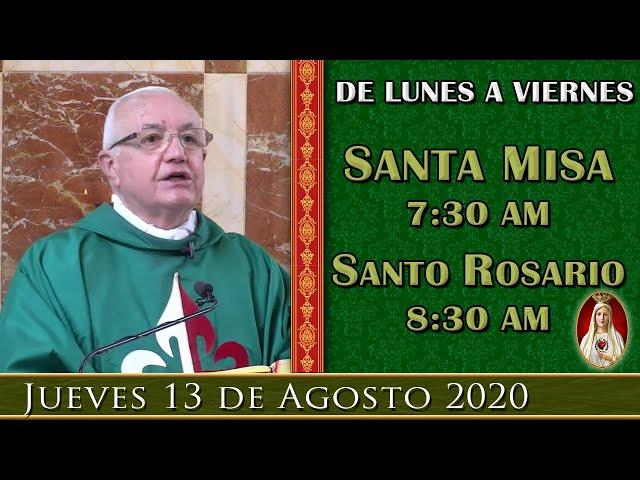 Misa y Rosario en Vivo, Jueves 13 de agosto. Por tus intenciones. Caballeros de la Virgen.