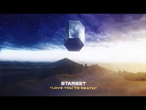 Starset - Love You To Death