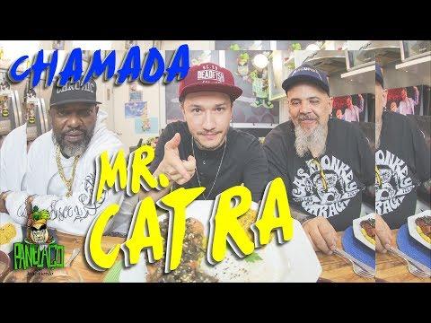 CHAMADA MR. CATRA
