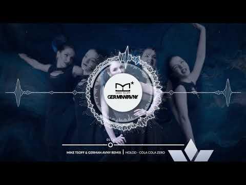 HOLOD - Coca Cola Zero (Mike Tsoff & German Avny Remix)