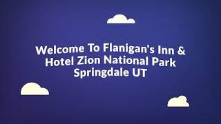 Flanigan's Inn : Best Hotels in Zion National Park Springdale, UT