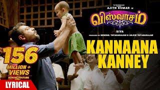 Kannaana Kanney Song with Lyrics | Viswasam Songs | Ajith Kumar,Nayanthara | D.Imman|Siva|Sid Sriram