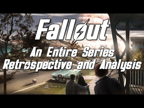 Fallout  - An Entire Series Retrospective And Analysis
