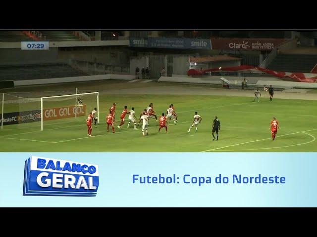 Futebol: Copa do Nordeste