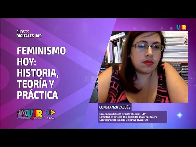 Curso Feminismo hoy [Semana 3] Videoclase Constanza Valdés