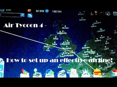 Air Tycoon 4 - How to Set Up an Effective Airline!
