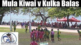 2018 Zenadth Kes Rugby League ~ Malu Kiwai v Kulka Balas 14-10-18