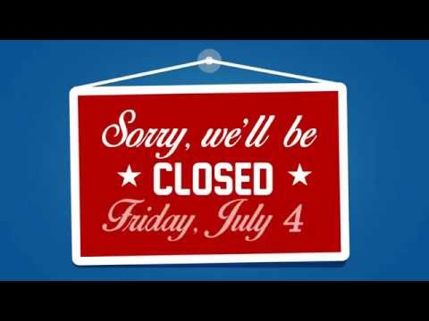 Sample - 4th of July Closed Sign - YouTube
