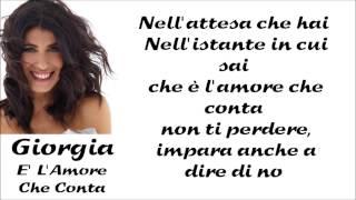Giorgia E L Amore Che Conta Lyrics