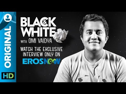Catch Omi Vaidya On Black & White - The Interview