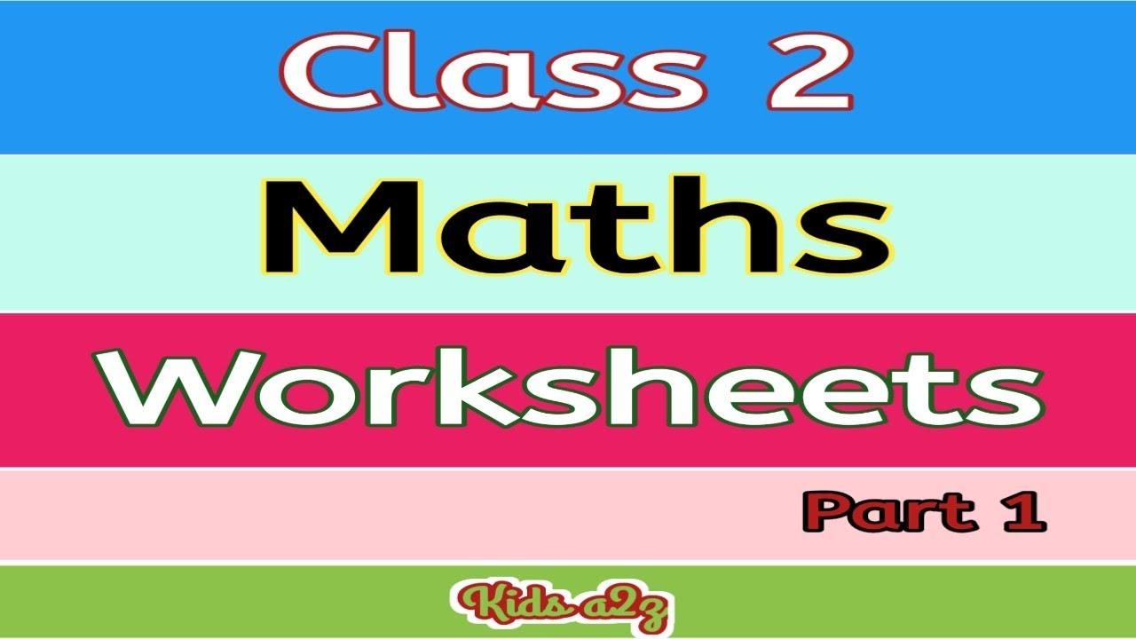 medium resolution of Class 2 Maths Worksheet   Maths Worksheet for Grade 2 (Part 1) - YouTube