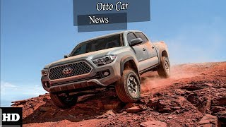 Hot News !!! 2018 Toyota Tacoma Engine Overview