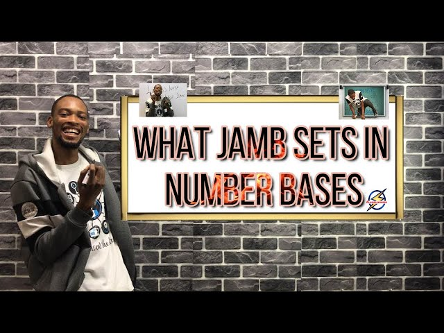 What Jamb Sets in Number Bases | Maths Prep 2021