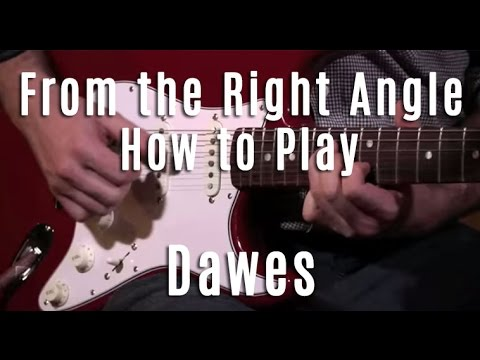 From The Right Angle tutorial by Dawes tab