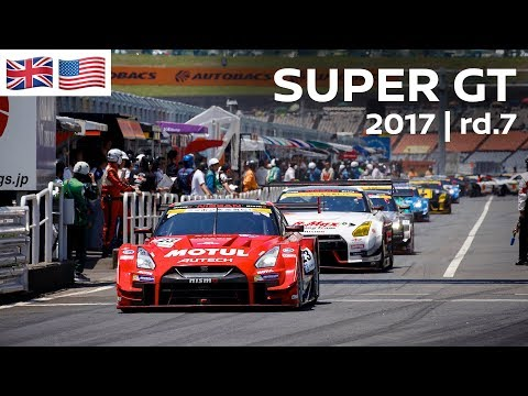 2017 SUPER GT FULL RACE - ROUND 7 - CHANG International Circuit (Thai) - LIVE, ENGLISH COMMENTARY