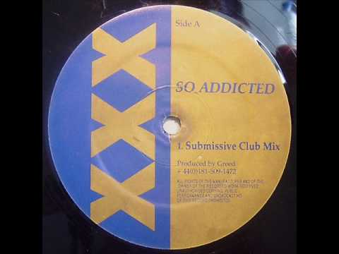 Greed - So Addicted (Submissive Club Mix)