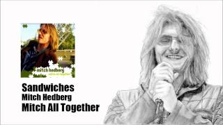 Sandwiches - Mitch Hedberg (Mitch All Together)
