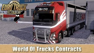 Euro Truck Simulator 2 - World Of Trucks Contracts