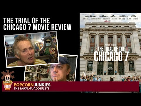 The Trial of the Chicago 7 – The POPCORN JUNKIES Netflix Movie REVIEW