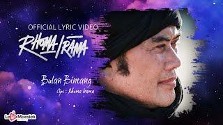 Rhoma Irama - Bulan Bintang (Official Lyric Video)