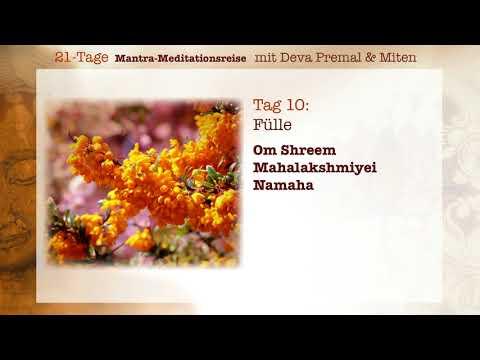 Deva Premal & Miten: 21-Tage Mantra-Meitationsreise - Tag 10