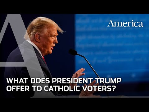 What does President Trump have to offer Catholic voters?  Behind the Story