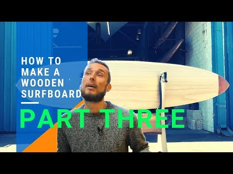 How To Make A Wooden Surfboard part 3 - 8' Mini Mal from DIY surfboard kits