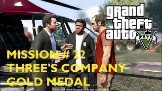 GTA 5 Mission # 22 Three's Company - Gold Medal Walkthrough