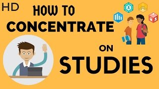 How to Concentrate on studies | पढाई मैं कैसे  Concentrate करे - Hindi | HD