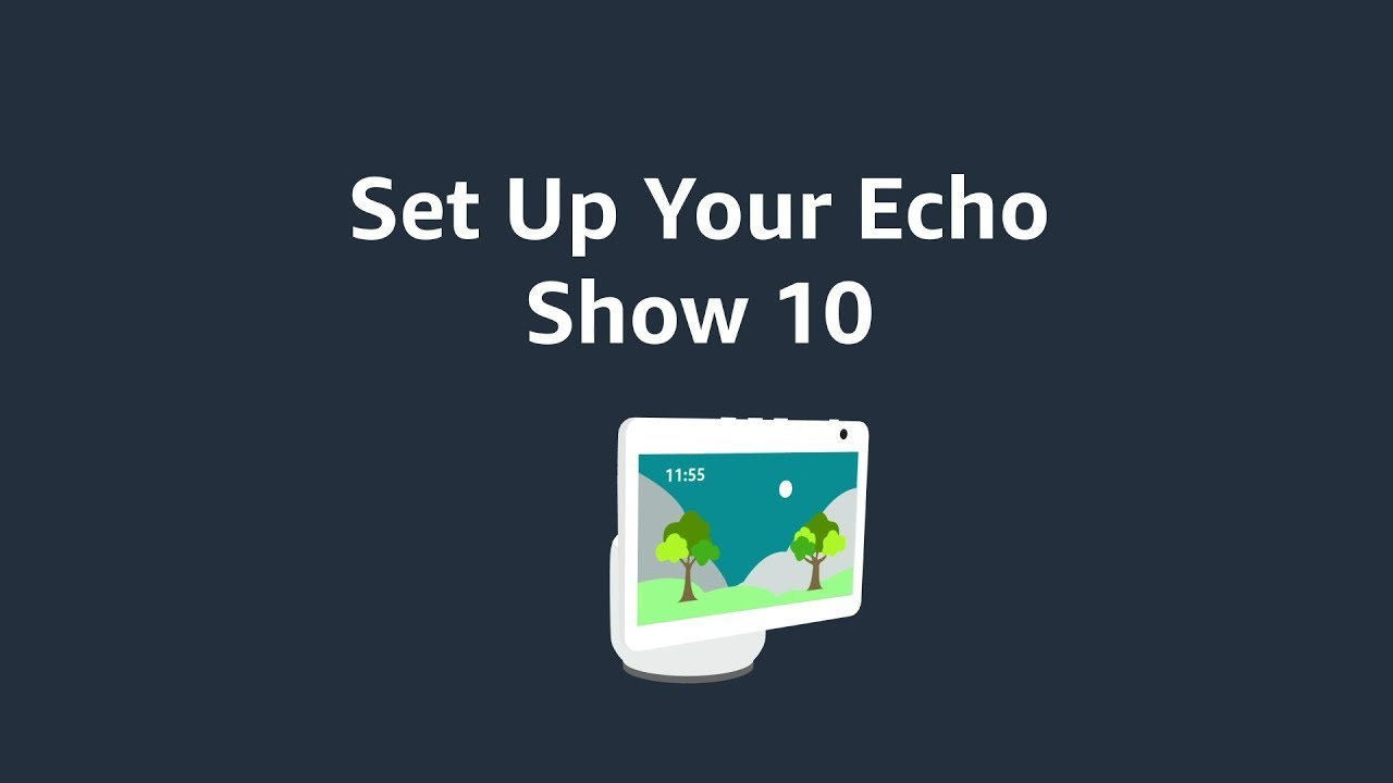 How to Set Up Echo Show 10