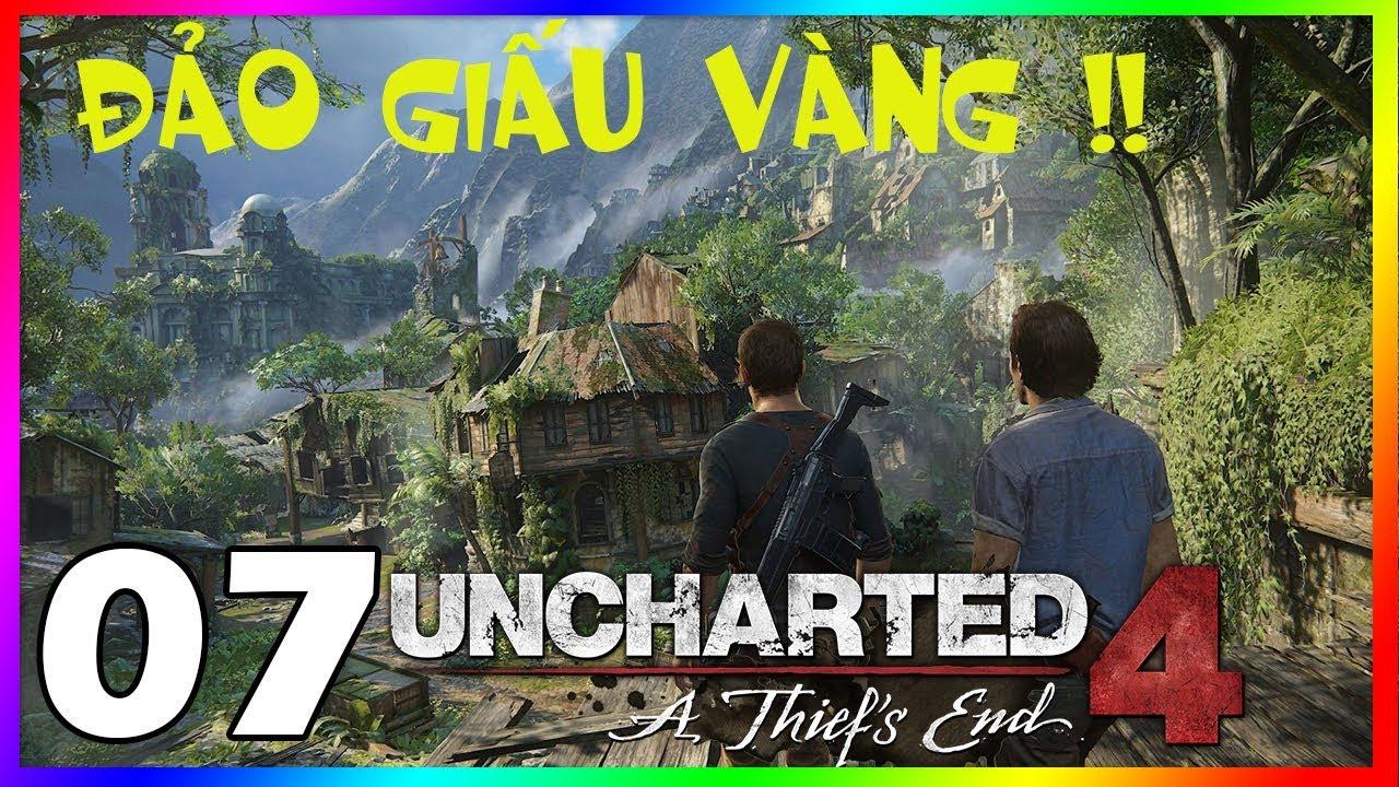 Uncharted 4: A Thief's End#7 BEST GAME PHIÊU LƯU HÀNH ĐỘNG, SIÊU KỊCH TÍNH !!!
