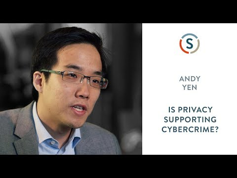 Andy Yen: Is Privacy Supporting Cybercrime?