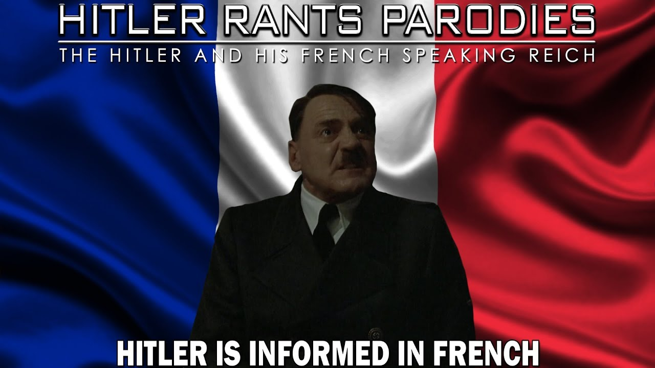Hitler is informed in French