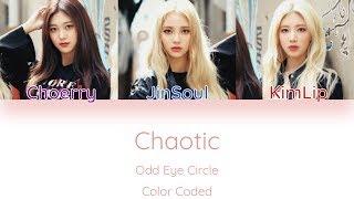 Loona / Odd Eye Circle - Chaotic [Color Coded Han/ Rom/ Eng Lyrics]